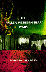 "The ""Fallen Western Star"" Wars"